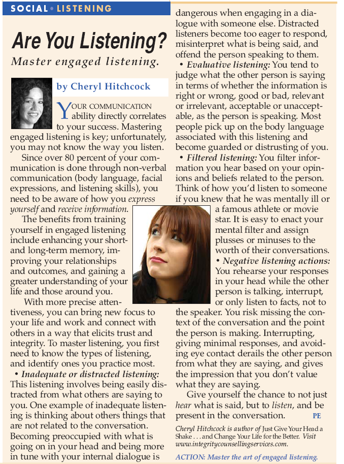 Article: Are you listening? Mastering Engaged Listening Written by Cheryl Hitchcock.